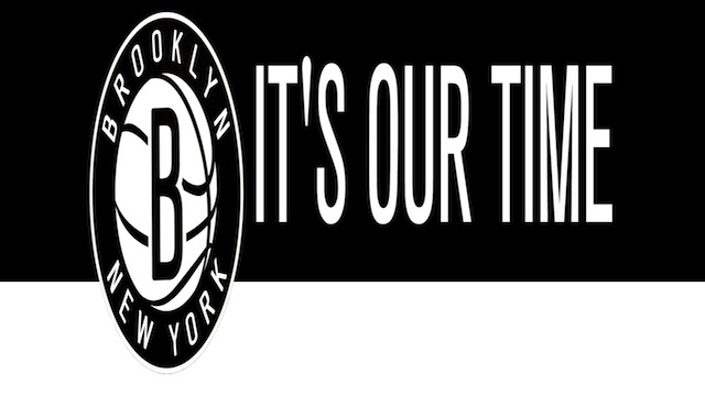 It's Our Time Brooklyn Nets Banner 2